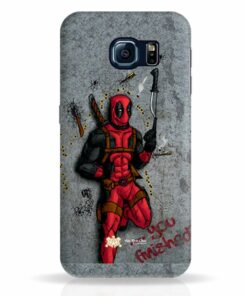 You Finished Deadpool Samsung Galaxy S6 Edge Mobile Cover and Case India